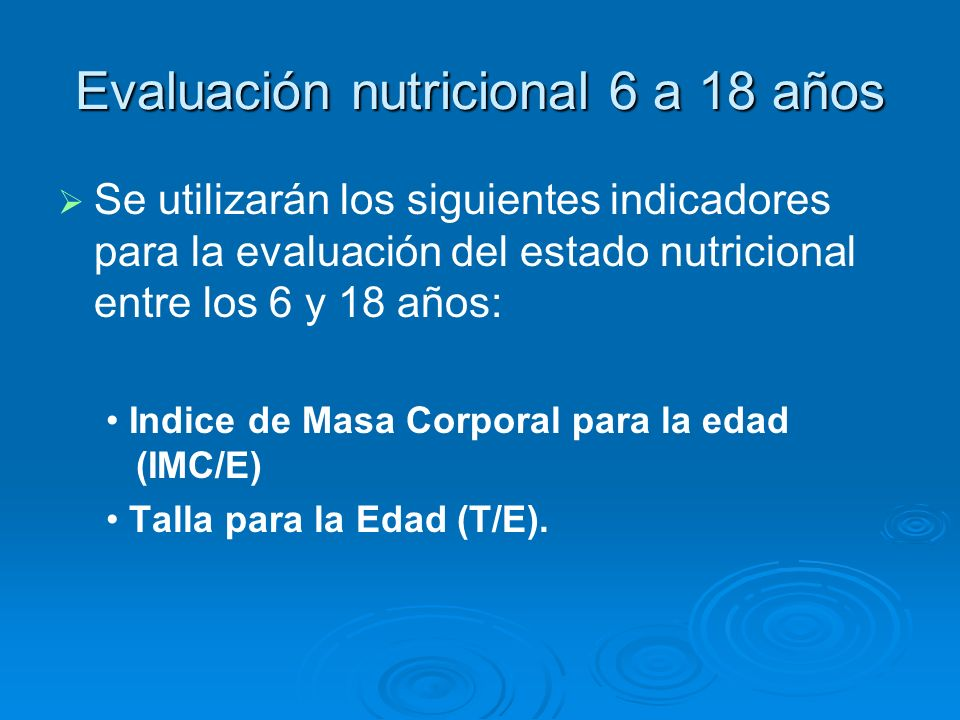 Evaluación nutricional 6 a 18 años