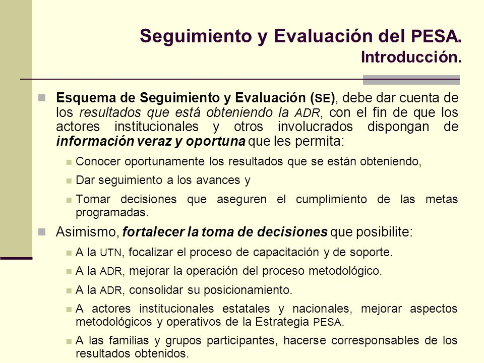 Seguimiento y Evaluación del PESA. Introducción.