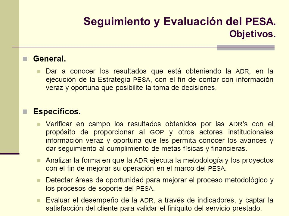 Seguimiento y Evaluación del PESA. Objetivos.