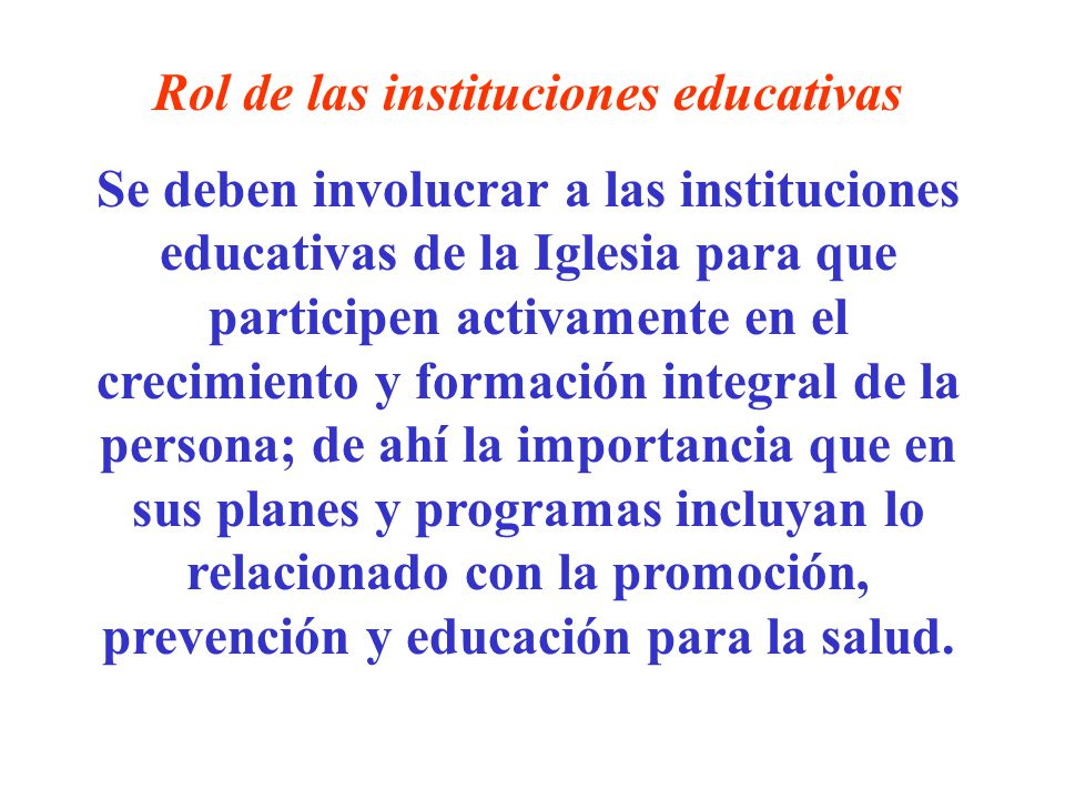 Rol de las instituciones educativas