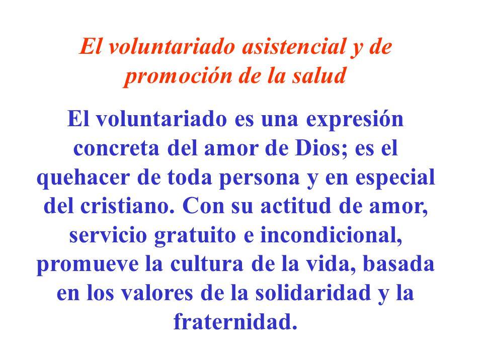 El voluntariado asistencial y de promoción de la salud