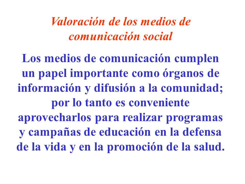 Valoración de los medios de comunicación social