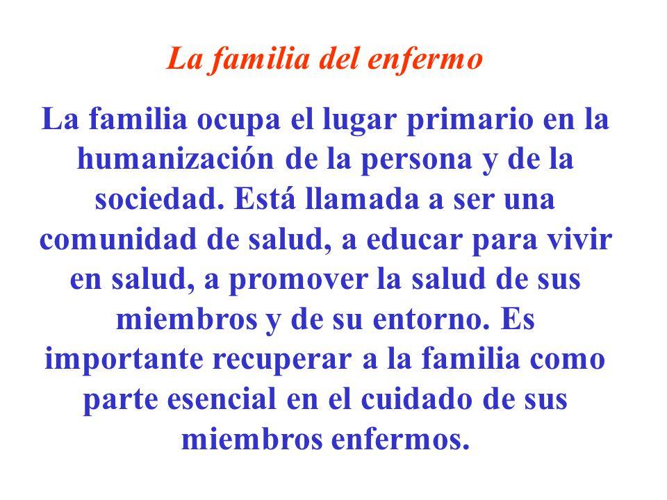 La familia del enfermo