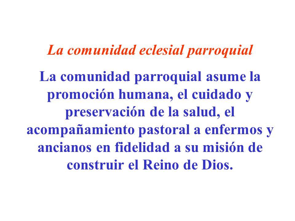 La comunidad eclesial parroquial
