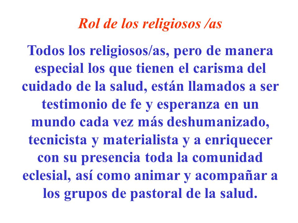 Rol de los religiosos /as