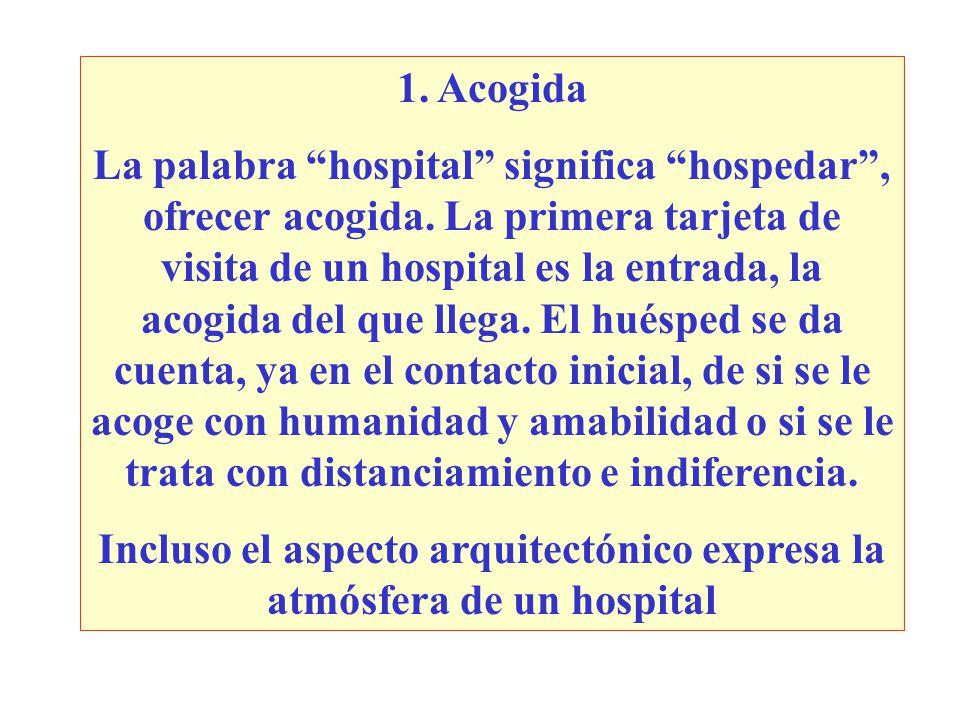 Incluso el aspecto arquitectónico expresa la atmósfera de un hospital