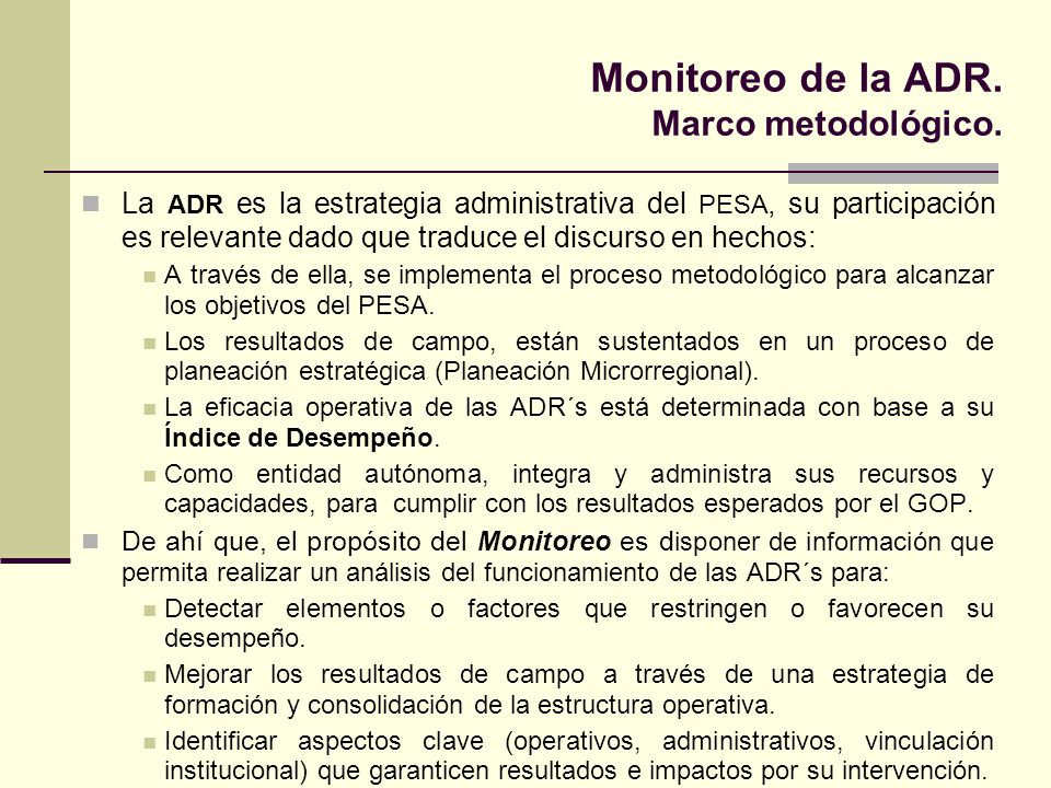 Monitoreo de la ADR. Marco metodológico.