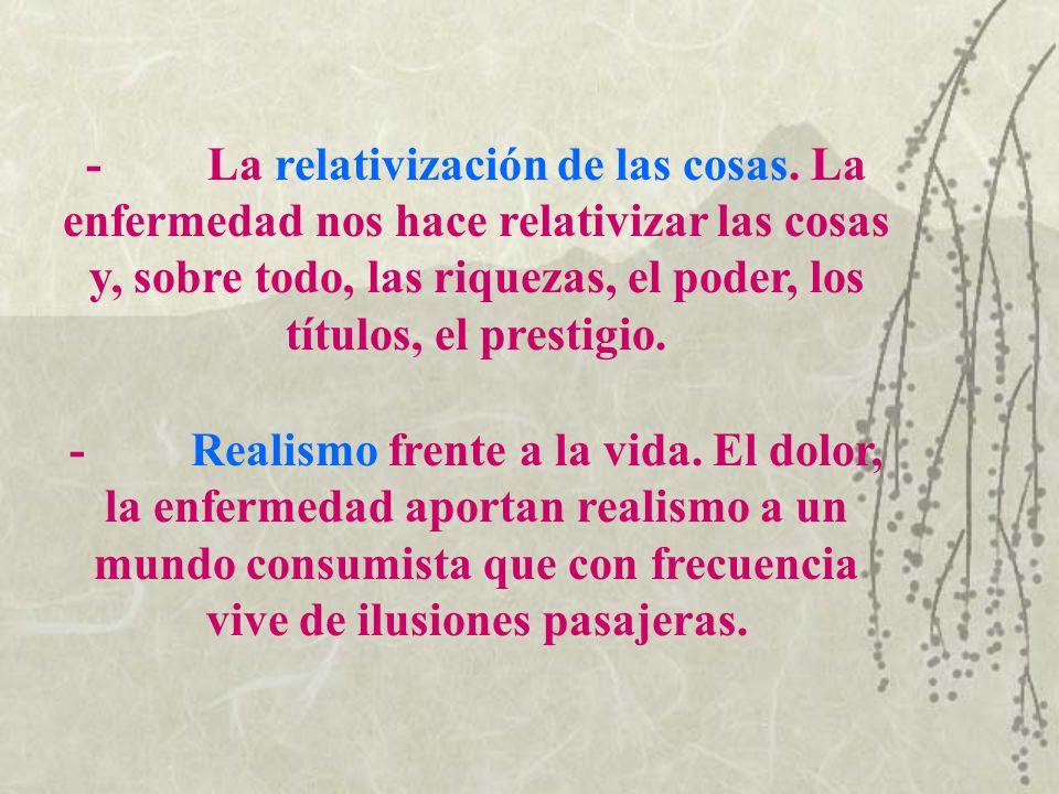 - La relativización de las cosas