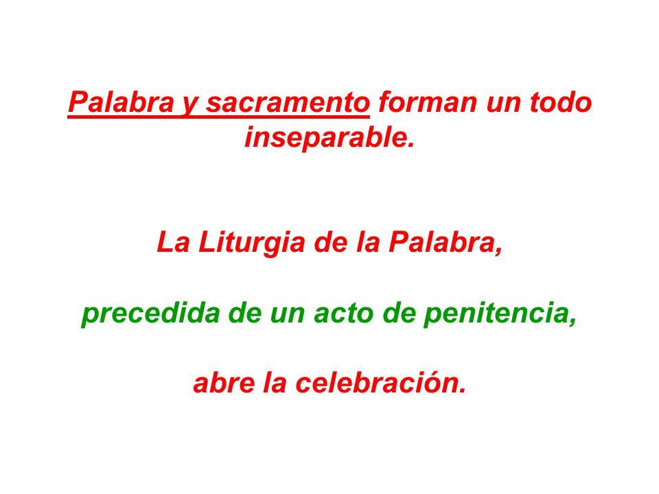 Palabra y sacramento forman un todo inseparable.