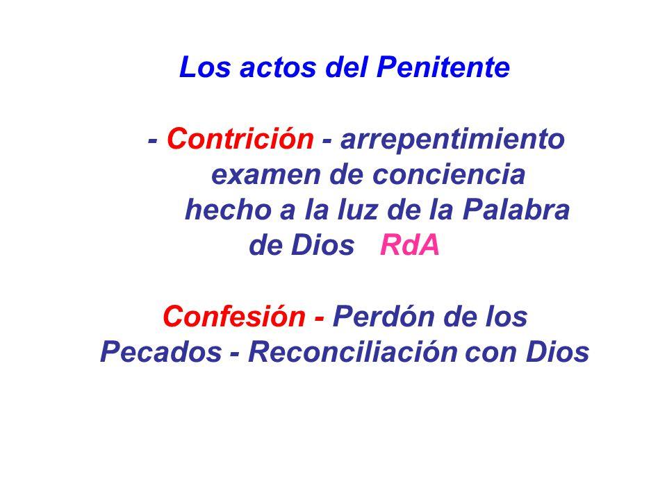 Los actos del Penitente - Contrición - arrepentimiento