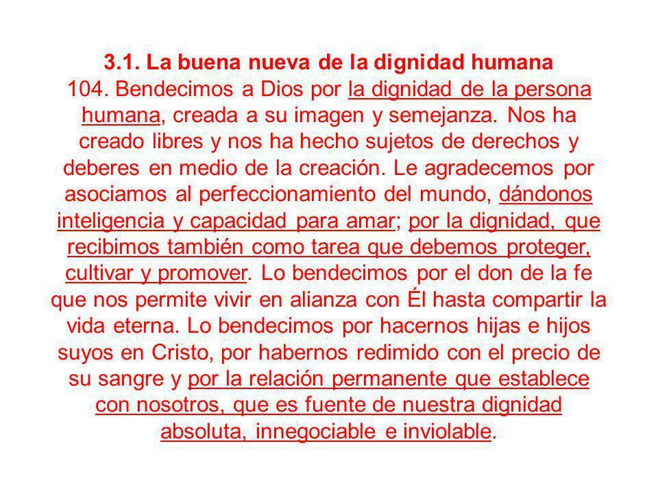 3.1. La buena nueva de la dignidad humana