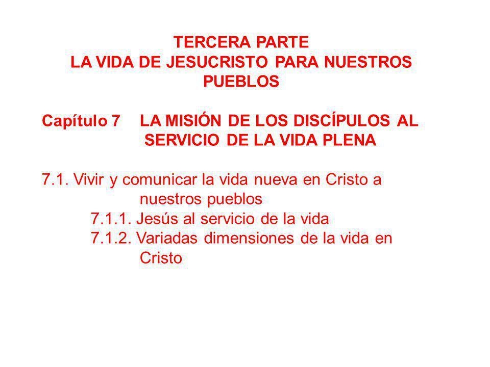 TERCERA PARTE LA VIDA DE JESUCRISTO PARA NUESTROS PUEBLOS