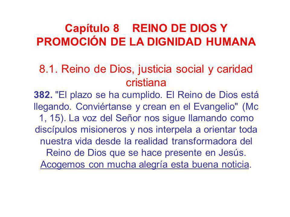 Capítulo 8 REINO DE DIOS Y PROMOCIÓN DE LA DIGNIDAD HUMANA