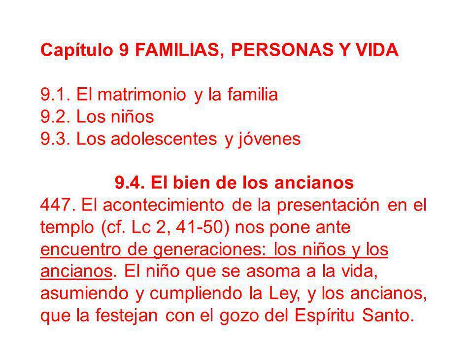 Capítulo 9 FAMILIAS, PERSONAS Y VIDA