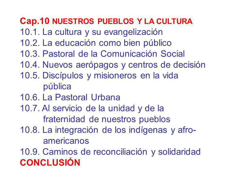 Cap.10 NUESTROS PUEBLOS Y LA CULTURA