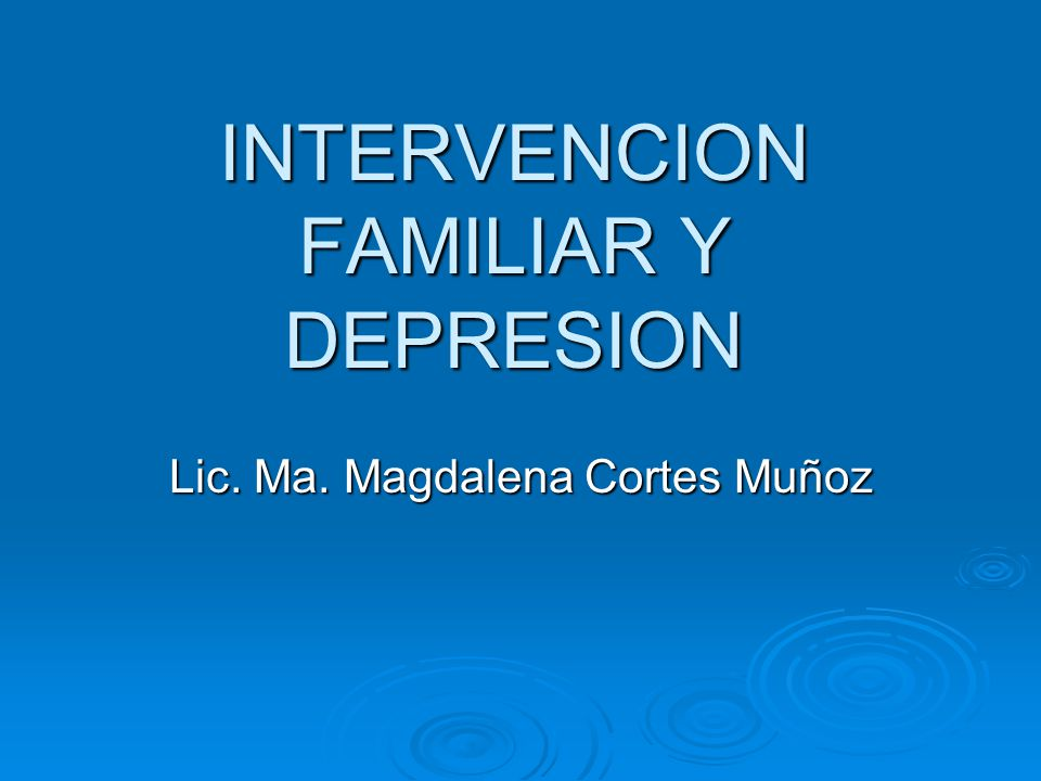 INTERVENCION FAMILIAR Y DEPRESION
