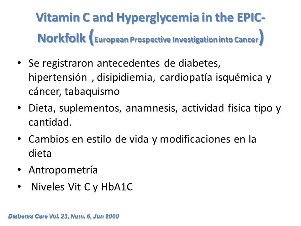 Vitamin C and Hyperglycemia in the EPIC- Norkfolk (European Prospective Investigation into Cancer)