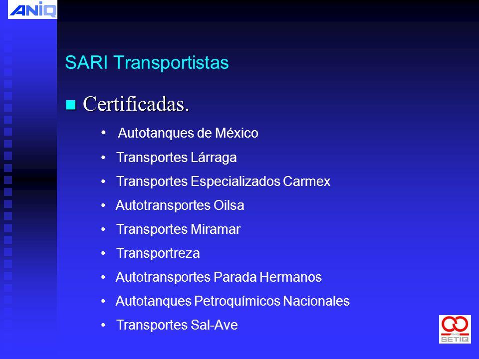 Certificadas. SARI Transportistas Autotanques de México