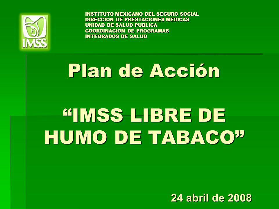 Plan de Acción IMSS LIBRE DE HUMO DE TABACO