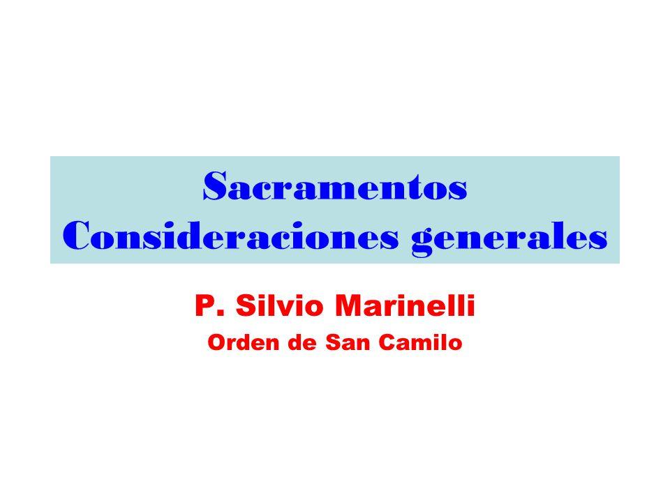Sacramentos Consideraciones generales
