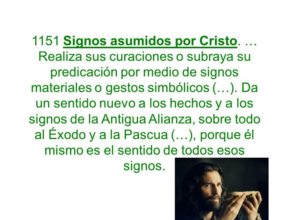 1151 Signos asumidos por Cristo