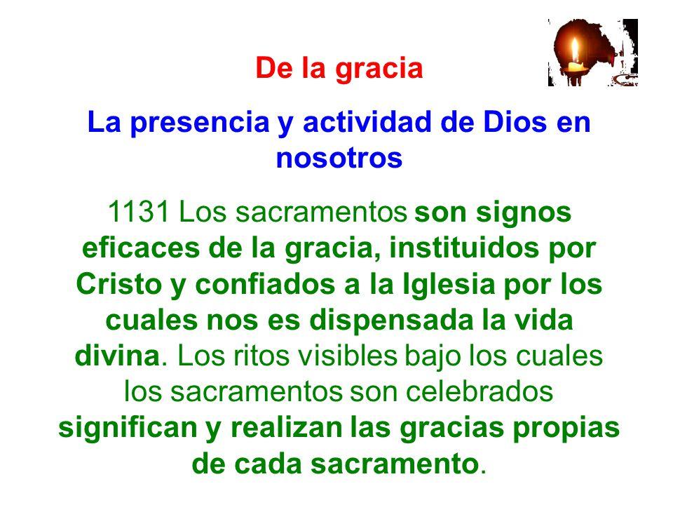 La presencia y actividad de Dios en nosotros