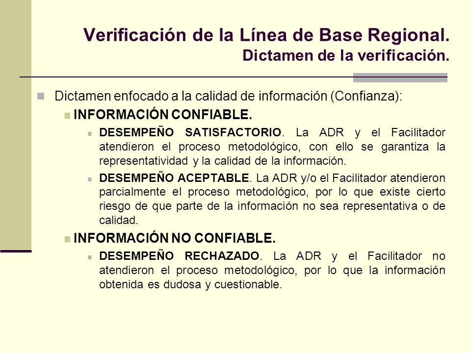 Verificación de la Línea de Base Regional. Dictamen de la verificación.
