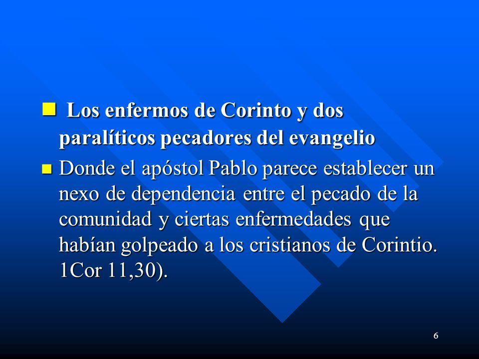 Los enfermos de Corinto y dos paralíticos pecadores del evangelio
