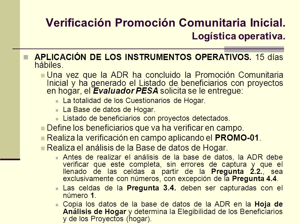 Verificación Promoción Comunitaria Inicial. Logística operativa.