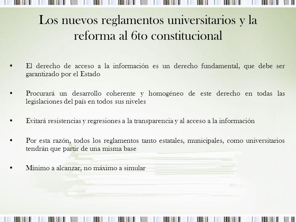Los nuevos reglamentos universitarios y la reforma al 6to constitucional