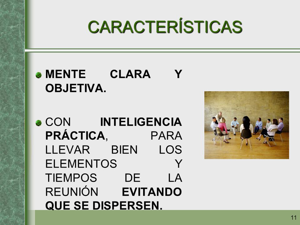 CARACTERÍSTICAS MENTE CLARA Y OBJETIVA.