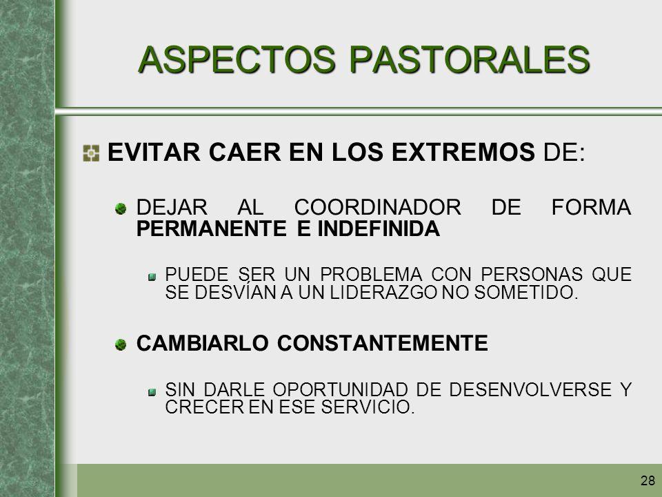 ASPECTOS PASTORALES EVITAR CAER EN LOS EXTREMOS DE:
