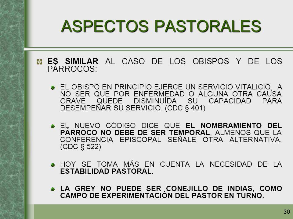 ASPECTOS PASTORALES ES SIMILAR AL CASO DE LOS OBISPOS Y DE LOS PÁRROCOS: