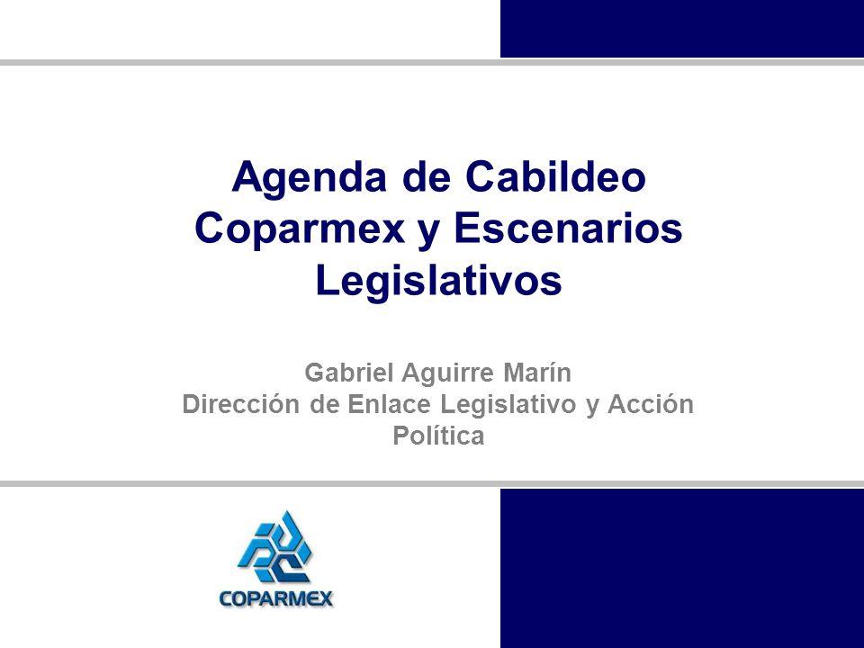 Agenda de Cabildeo Coparmex y Escenarios Legislativos