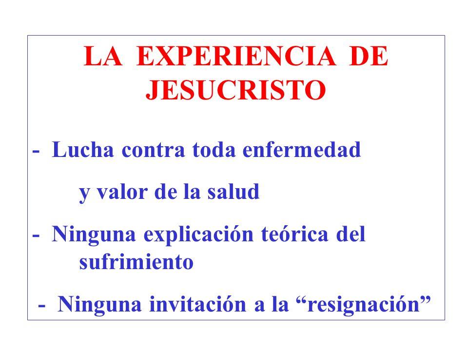 LA EXPERIENCIA DE JESUCRISTO
