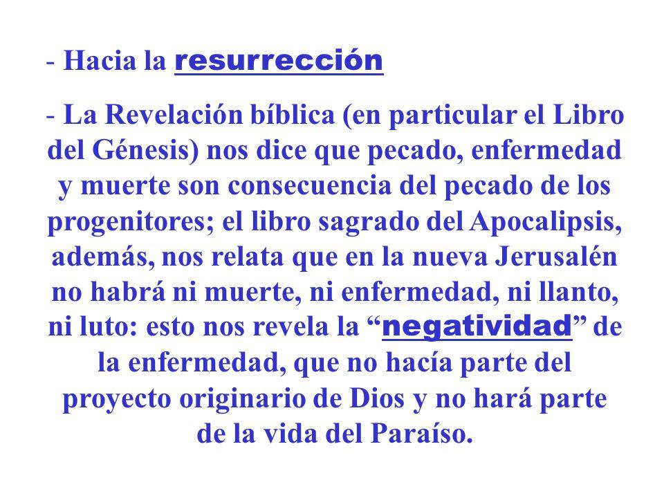 Hacia la resurrección