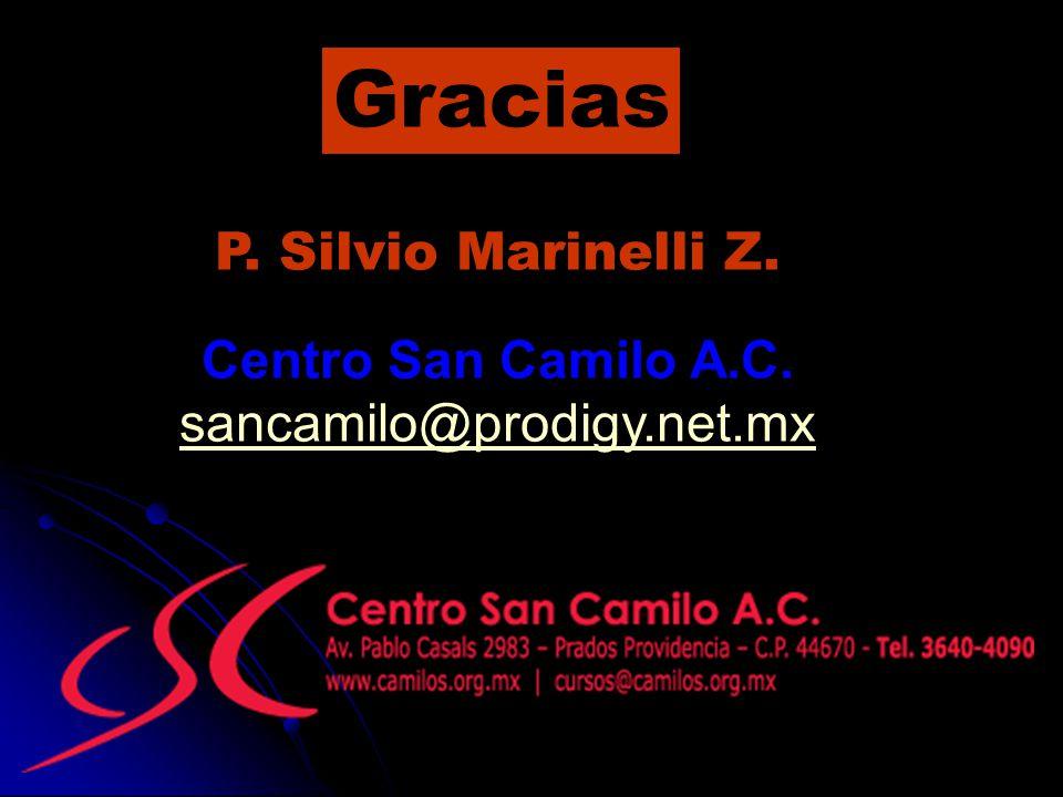 Gracias P. Silvio Marinelli Z. Centro San Camilo A.C.