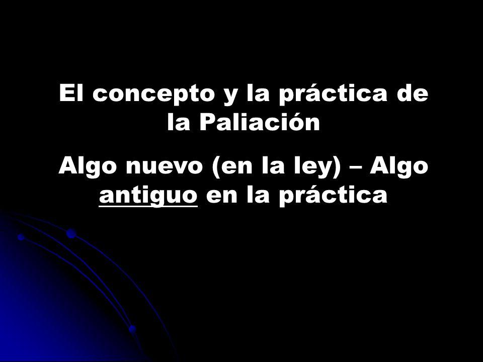 El concepto y la práctica de la Paliación