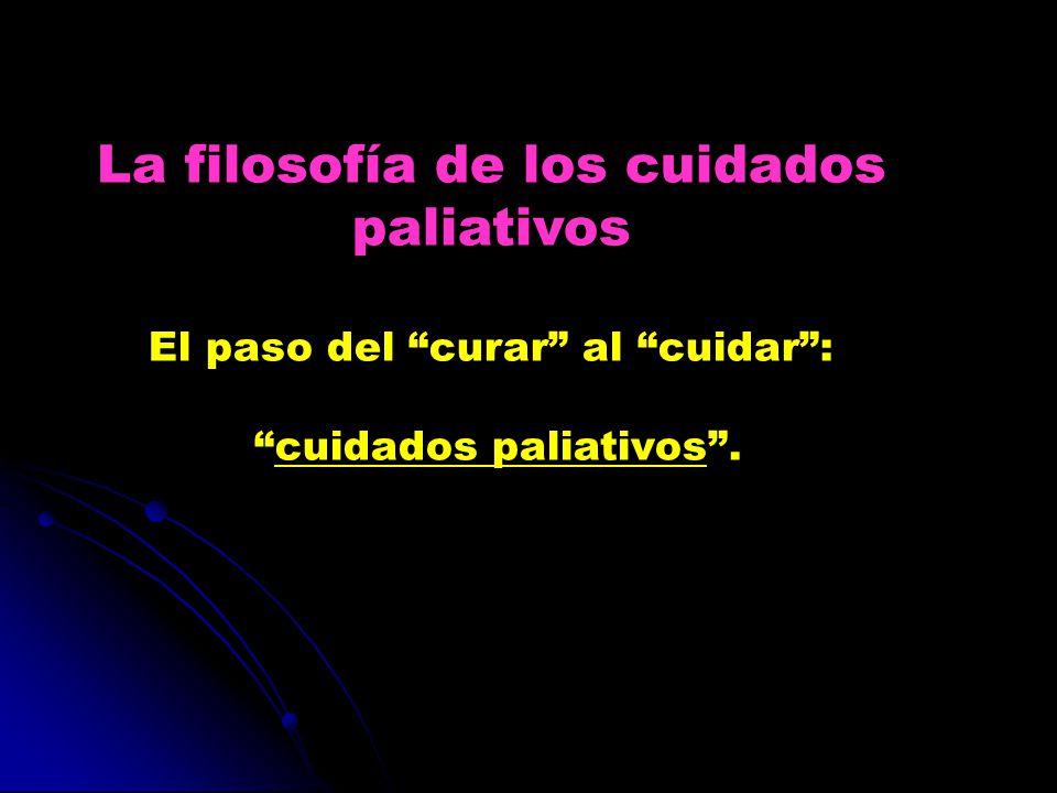 La filosofía de los cuidados paliativos