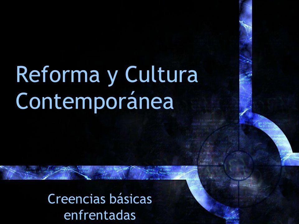 Reforma y Cultura Contemporánea