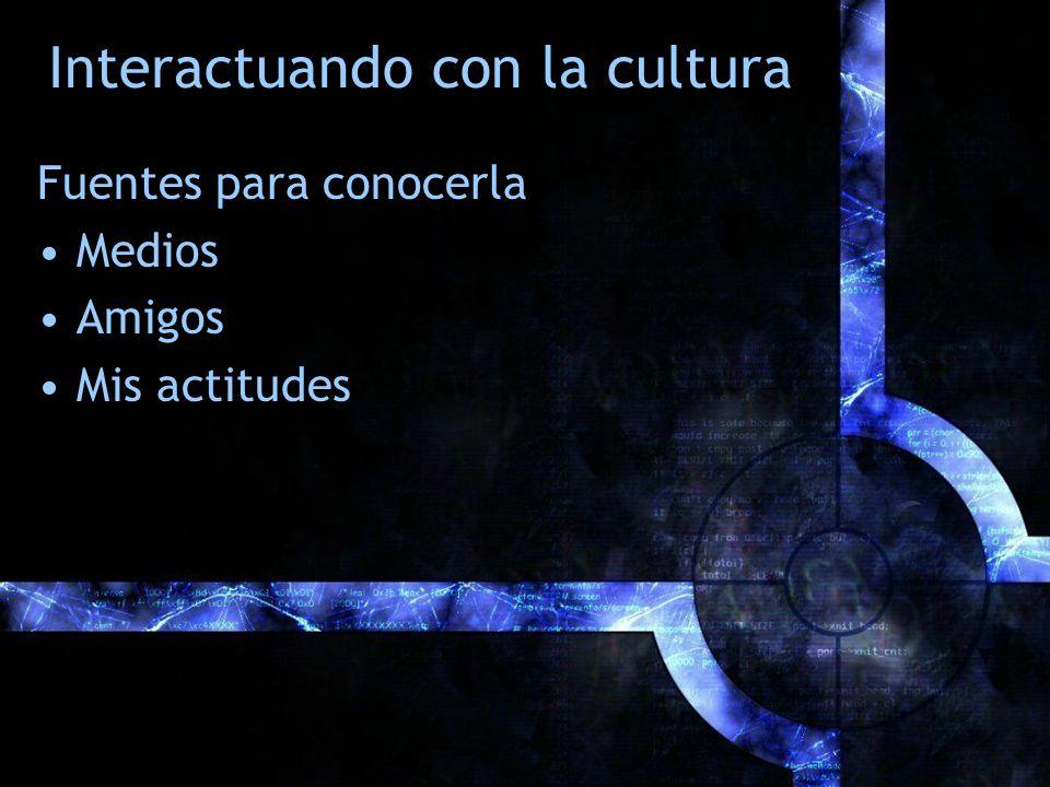 Interactuando con la cultura