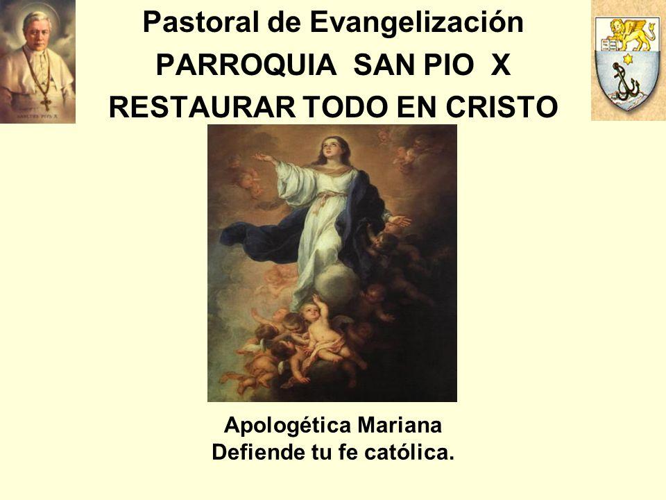 Pastoral de Evangelización RESTAURAR TODO EN CRISTO