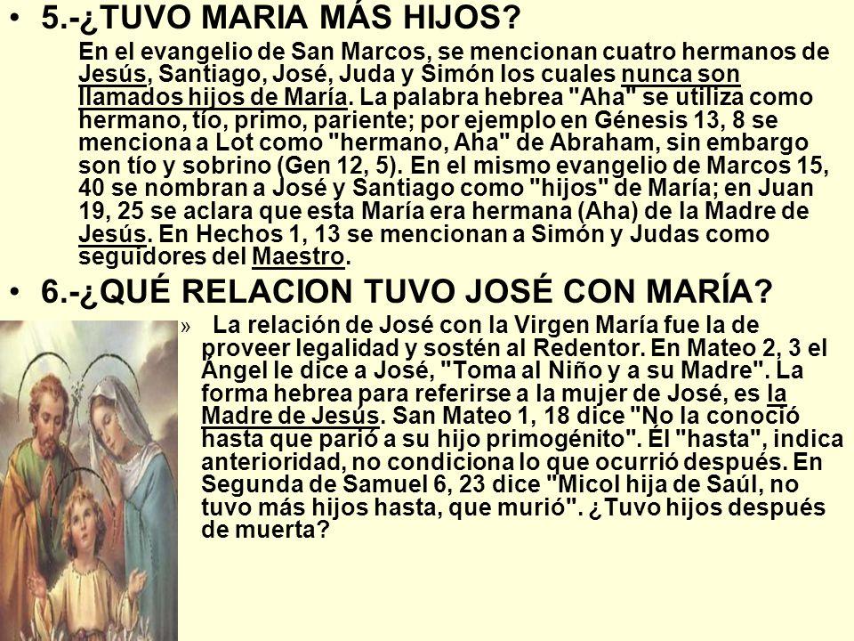 6.-¿QUÉ RELACION TUVO JOSÉ CON MARÍA