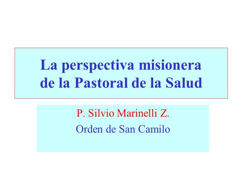 La perspectiva misionera de la Pastoral de la Salud