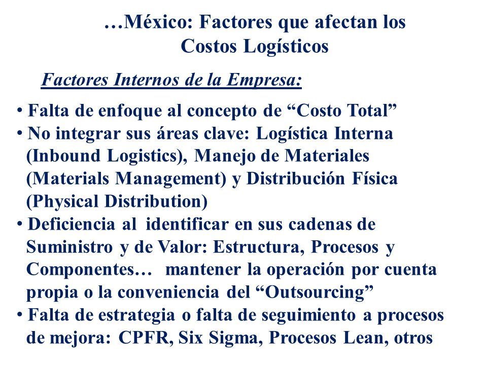 …México: Factores que afectan los Costos Logísticos