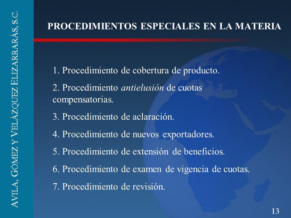 PROCEDIMIENTOS ESPECIALES EN LA MATERIA