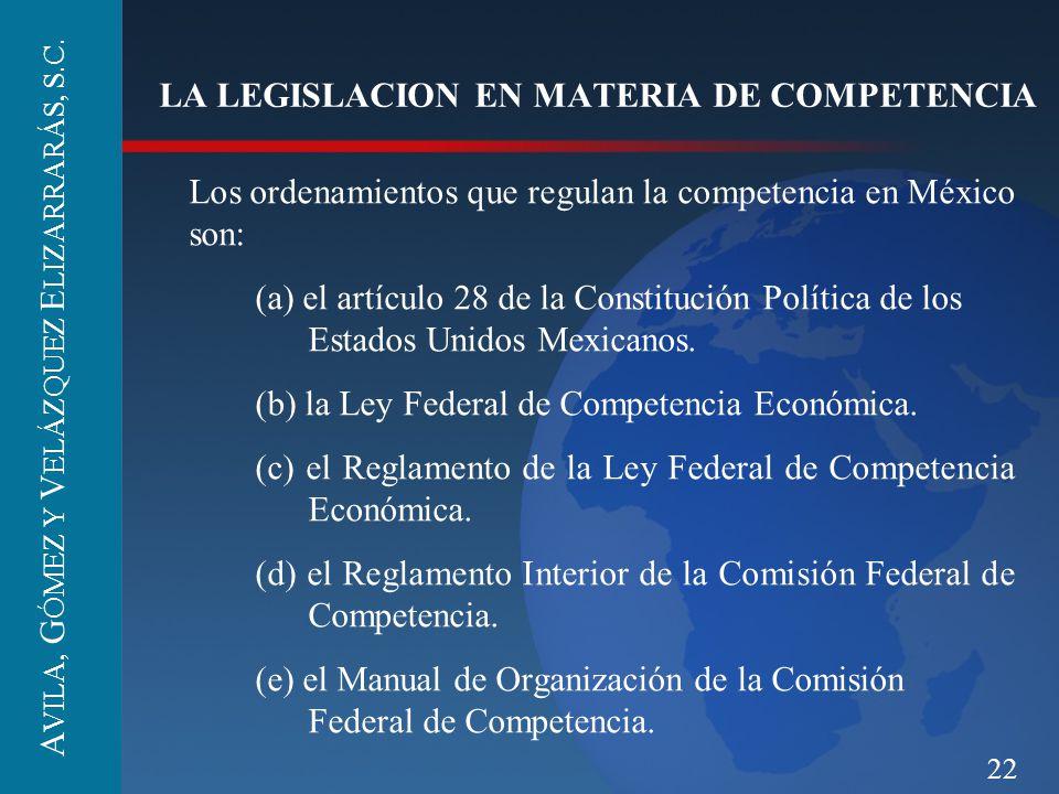 LA LEGISLACION EN MATERIA DE COMPETENCIA