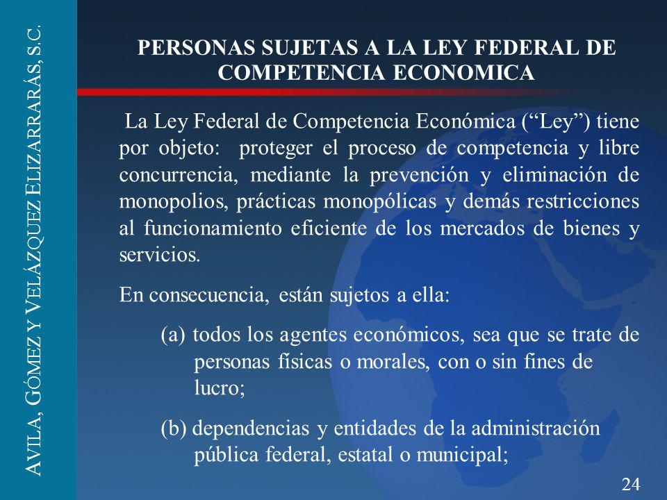 PERSONAS SUJETAS A LA LEY FEDERAL DE COMPETENCIA ECONOMICA