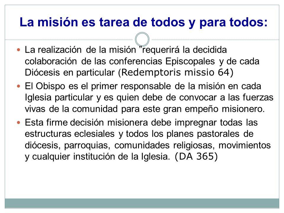 La misión es tarea de todos y para todos: