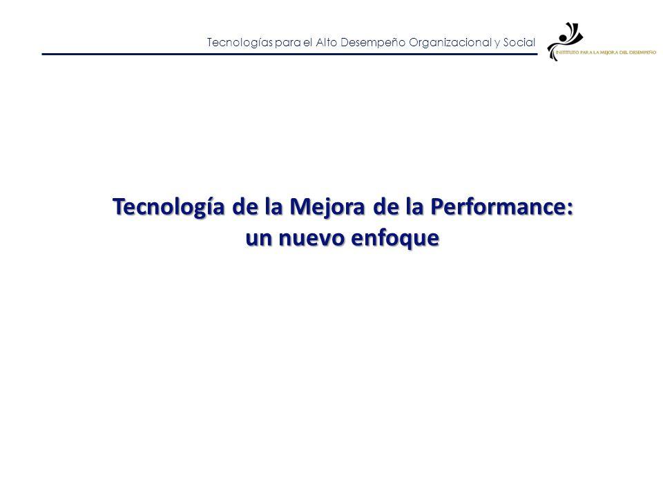 Tecnología de la Mejora de la Performance: un nuevo enfoque